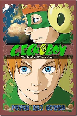 Gecko Boy: The Battle of Fracking